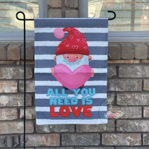 All You Need is Love Gnome Garden Flag